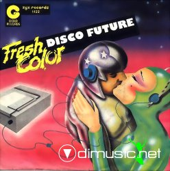 Fresh Color - Disco Future  - 7'' Single - 1985