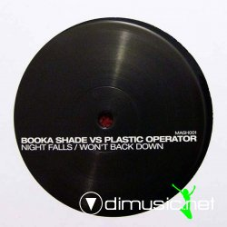 Booka Shade vs Plastic Operator Night Falls Wont Back Down