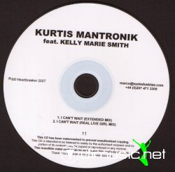 Kurtis Mantronik Feat. Kelly Marie Smith* - I Can't Wait