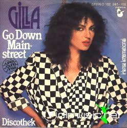 Gilla - Go Down Mainstreet - 7'' Single - 1980