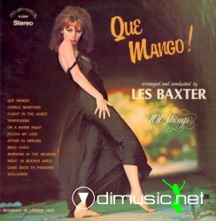 Les Baxter and 101 Strings - Que Mango!