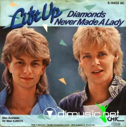 Lift Up - Diamonds Never Made A Lady - 7'' Single - 1985