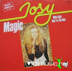 Josy (Lian Ross) - Magic - Who Said You're The One (12'') (Vinyl) (1984)