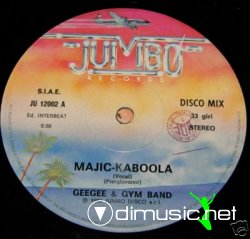 "Gee Gee & The Gym Band - Majic-kaboola Geegee & Gym Band - Majic kaboola 12"" Italo"