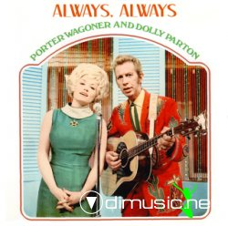Porter Wagoner & Dolly Parton - Always, Alway (1969)