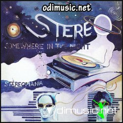 Stereo -  Somewhere In The Night ( 1982