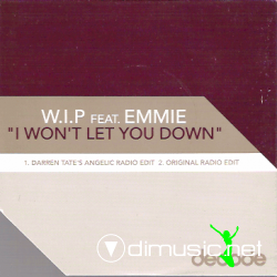 W.I.P Feat. Emmie - I Won't Let You Down