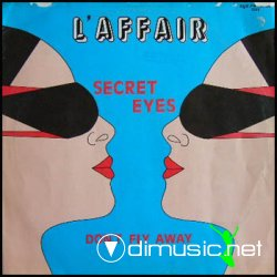L'Affair - Secret Eyes / Don't Fly Away - 1985