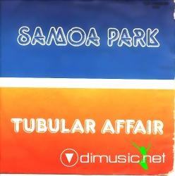 Samoa Park - Tubular Affair - 7'' Single -  1983