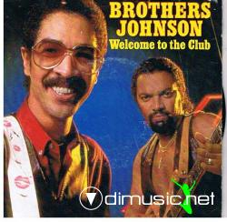 The Brothers Johnson - Welcome To The Club  -7'' Single - 1982