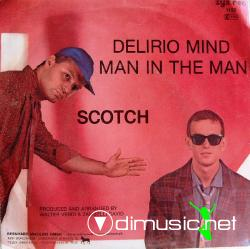 Scotch - Deliro Mind  - 7'' Single - 1985