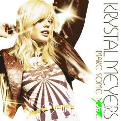 Krystal Meyers - Make Some Noise