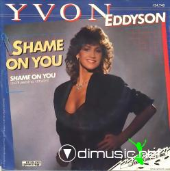 Yvon Eddyson - Shame On You - 7'' Single - 1986