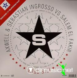 Axwell & Sebastian Ingrosso vs Salem Al Fakir - It's True (SUPERDJ4002) (2007 12