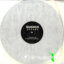 Quench - Dreams (QUENCH001) (2007) 12