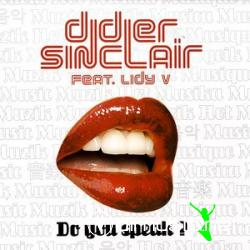 Didier Sinclair & Lidy V - Do You Speak?
