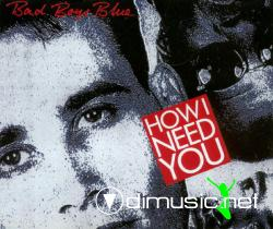 Bad Boys Blue - How I Need You - CD Maxi -1990