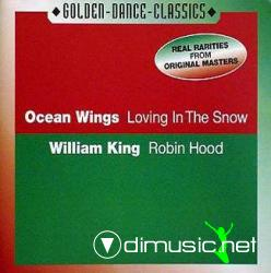 Ocean Wings & William King - Loving In The Snow/Robin Hood 2001