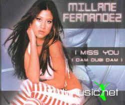 Millane Fernadez - I Miss You