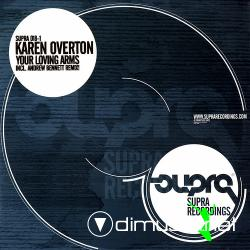 "Karen Overton - Your Loving Arms (SUPRA018-1)(2006) 12"" Maxi"