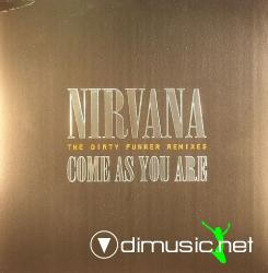 Nirvana - Come As You Are (The Dirty Funker Remixes) (NIR003) (2006) 12