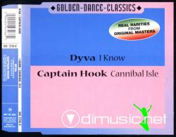 Dyva & Captain Hook - I Know & Cannibal Isle