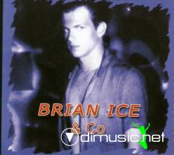 Brian Ice & Co - Dreams 1991