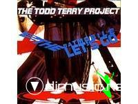 The Todd Terry Project - To The Batmobile Let's Go - 1988