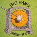 Fantasy Ten - The Big Bang - 12'' Single -1987