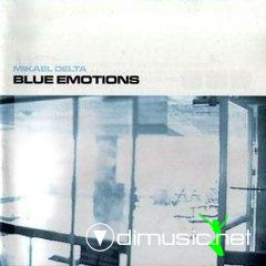 Mikael Delta - Blue Emotions