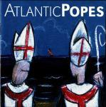 Atlantic Popes - Atlantic Popes - 2001