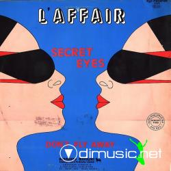 L'Affair - Secret Eyes / Don't Fly Away