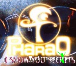 Pharao - I Show You Secrets 12