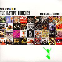 Native Tongues - 'Rarities Collection Vol. 1 (IMPORT)' (Vinyl LP Double Compilation Import)