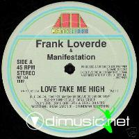 "FRANK LOVERDE & MANIFESTATION - ""LOVE TAKE ME HIGH"""