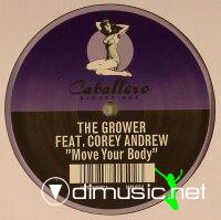 The Grower Feat Corey Andrew - Move Your Body (Vinyl - 2008)