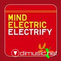 Mind Electric - Electrify (Mind Electric Remix)