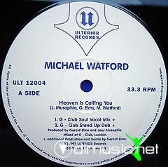Michael Watford - Heaven Is Calling You