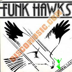 Funk Hawks - Remix by D.J.