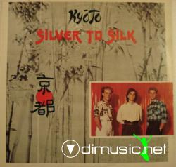 KYOTO - Silver to Silk
