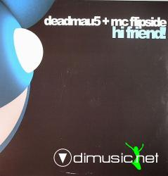 Deadmau5 + MC Flipside - Hi Friend! (mau5007) (2008) 12
