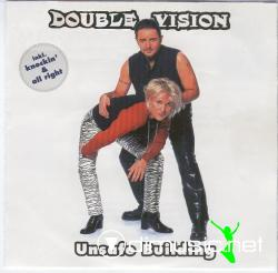Double Vision - Unsafe Building