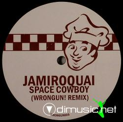 Jamiroquai - Space Cowboy (Wrongum! Remix) (WRONGUN005) (2008) 12