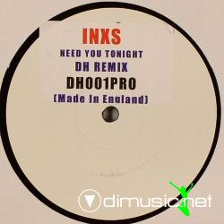 INXS - Need You Tonight (DH Remix) (DH001PRO) (2004) 12