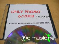 Robert Miles - Children 2008 (Inpetto Remix) (Promo CDR - 2008)