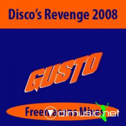 Gusto - Disco's Revenge 2008 (Remixes)