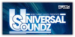 Mike Saint - Jules - Universal Soundz 148 on Party107 (09-02-08)