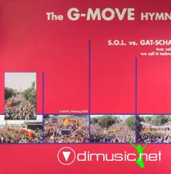 S.O.L. (2) vs. Gat-Scha - We Call It Techno (The G-Move Hymn)