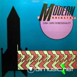 Modern Rocketry - Cuba Libre  Homosexuality (Maxi Single) 1986