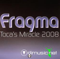 Fragma - Toca's Miracle 2008
